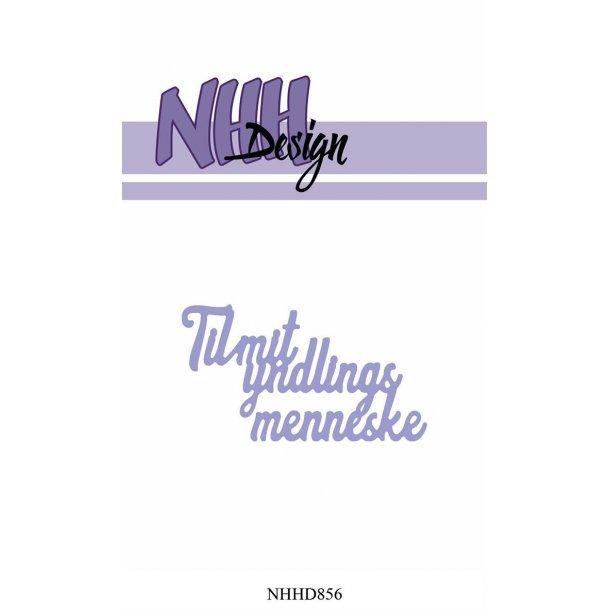 NHH Design Dies - NHHD856 - Til mit yndlings menneske